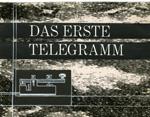 Der erste Telegramm